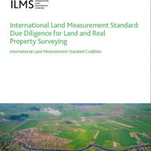 International Land Measurement Standard: Due Diligence for Land and Real Property Surveying